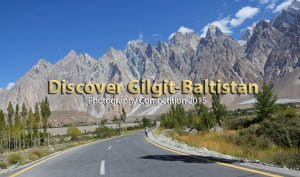 Discover Gilgit-Baltistan Photography Competition 2015