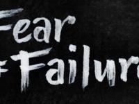 Fear vs Failures